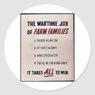 The War Time Job Of Farm Families Stickers
