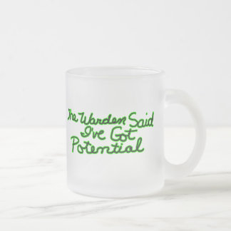 The Warden Said Funny T-shirts Gifts Frosted Glass Coffee Mug