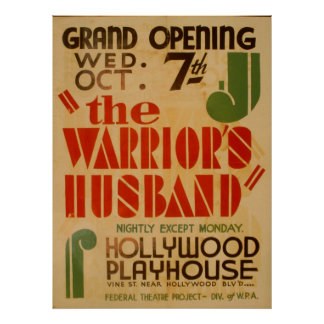 The Warrior's Husband Nightly Except Monday WPA Poster