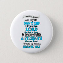 The Warrior's Prayer...Graves' Pinback Button