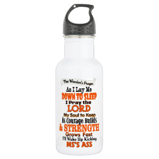 The Warrior's Prayer   MS Stainless Steel Water Bottle