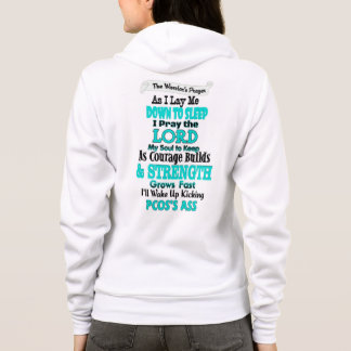 The Warrior's Prayer...PCOS Hoodie