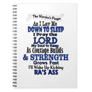The Warrior's Prayer  RA Note Books