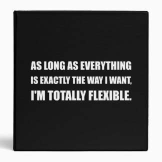 The Way I Want Totally Flexible Binder