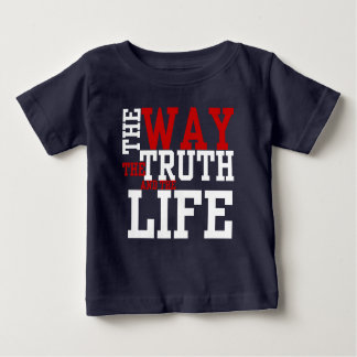 the WAY the TRUTH and the LIFE Inspired Tee