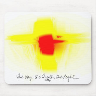 """""""The Way, the Truth, the Light"""" Mouse Pad"""