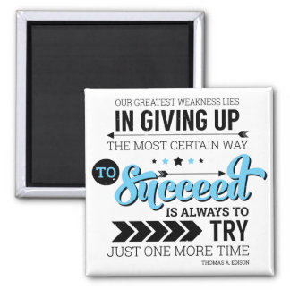 The Way To Succeed Typography Motivational Quote 2 Inch Square Magnet