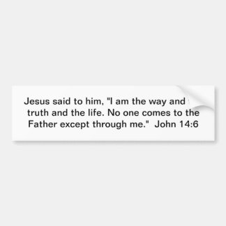 The Way, Truth, and Life Car Bumper Sticker