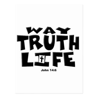 The Way, Truth, Life Postcard