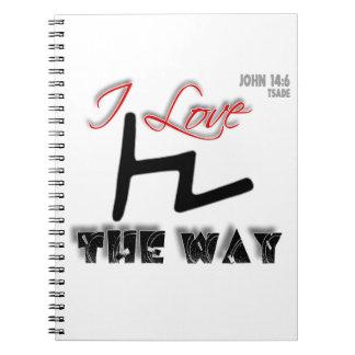 The Way (Tsade) Notebooks