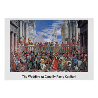 The Wedding At Cana By Paolo Cagliari Poster