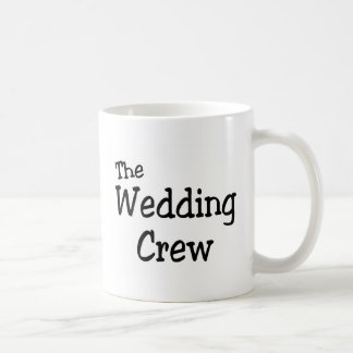 The Wedding Crew Coffee Mugs