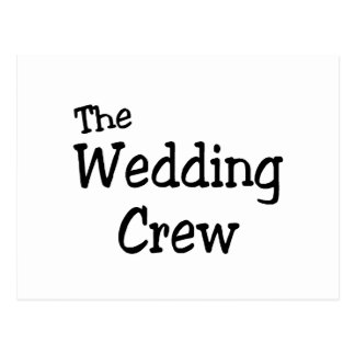 The Wedding Crew Post Card