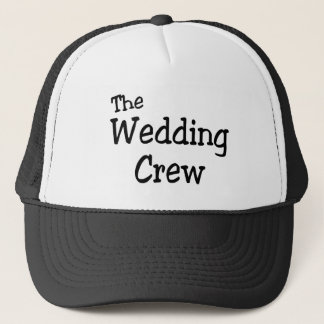 The Wedding Crew Trucker Hat