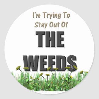 The Weeds Classic Round Sticker