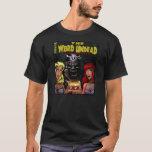 The Weird Undead: An Eye for an Eye T-Shirt