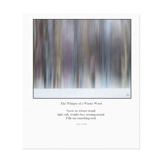 The Whisper of a Winter Wood Haiku Redux  Canvas