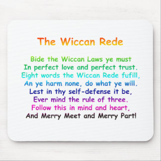 The Wiccan Rede Mouse Pad