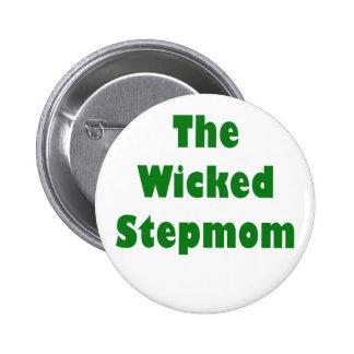 The Wicked Stepmom Pinback Button