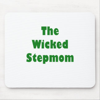 The Wicked Stepmom Mouse Pad