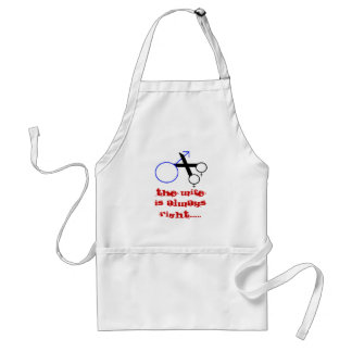 The Wife is always right.... Adult Apron