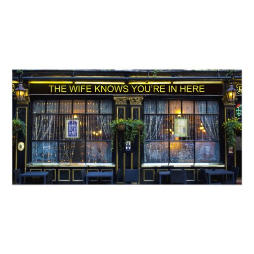 The wife Knows Pub Custom Photo Card