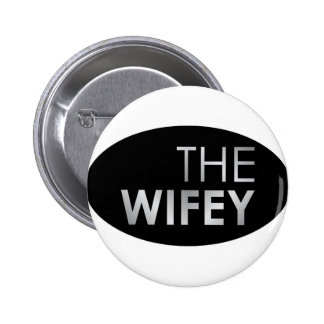 The wifey pinback button