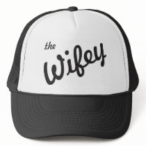 The Wifey Trucker Hat
