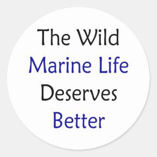 The Wild Marine Life Deserves Better Sticker