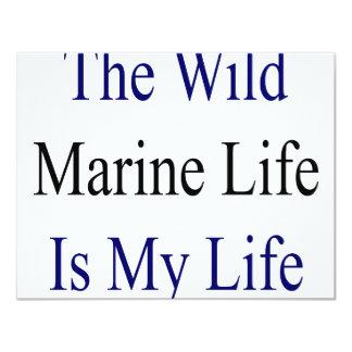 The Wild Marine Life Is My Life 4.25x5.5 Paper Invitation Card
