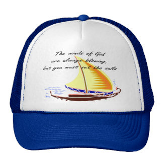 The winds of God are always blowing Trucker Hat