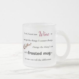 The Wine/Coffee Serenity Prayer - Frosted Mug