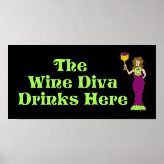 """The Wine Diva Drinks Here"" Fabulously Dark Poster"