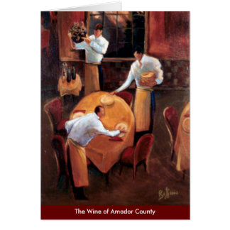The Wine of Amador County Greeting Card