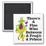 """The Wine Prince """"Fine Wine Between Frog & Prince"""" Magnets"""
