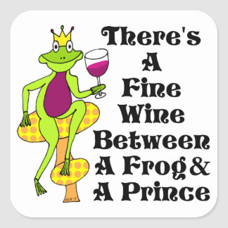 """The Wine Prince """"Fine Wine Between Frog & Prince"""" Square Sticker"""