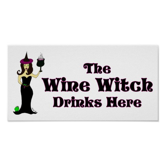 """""""The Wine Witch Drinks Here"""" Halloween Bar Poster"""