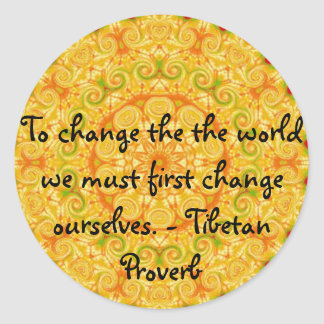The wisdom of Tibet  PROVERB Classic Round Sticker