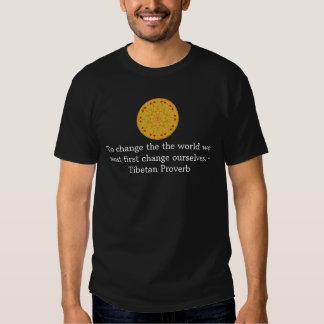 The wisdom of Tibet  PROVERB Tee Shirt