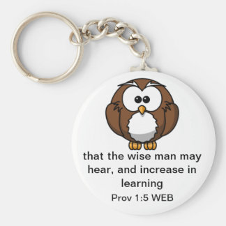 The Wise Owl - Proverbs 1:5 Keychain