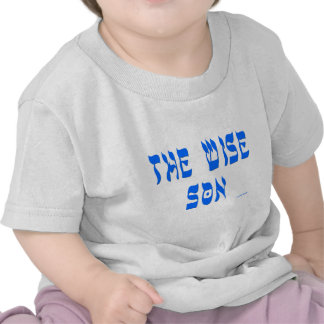 THE WISE SON T GIFTS T-SHIRT