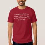 """The Wizard Gave Me A New Hip"" T-Shirt"