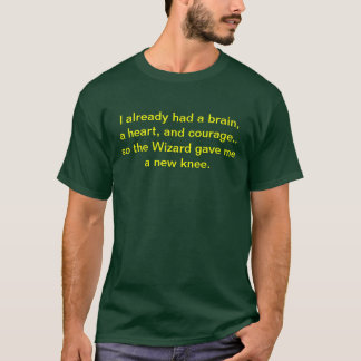 """The Wizard Gave Me A New Knee"" T-shirt"