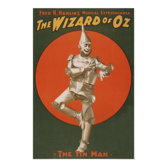 The Wizard of Oz Musical - The Tin Man Poster