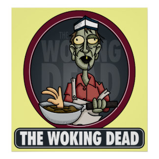 The Woking Dead Poster