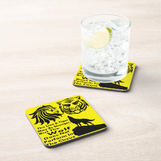 The Wolf Does Not Perform In The Circus Drink Coaster