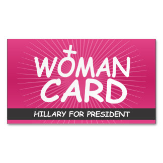 The Woman Card