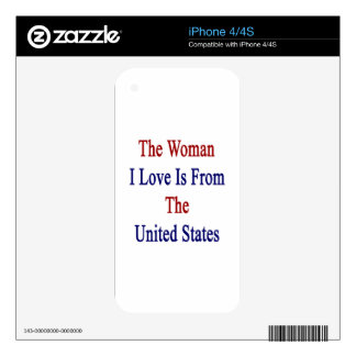 The Woman I Love Is From The United States iPhone 4S Skin