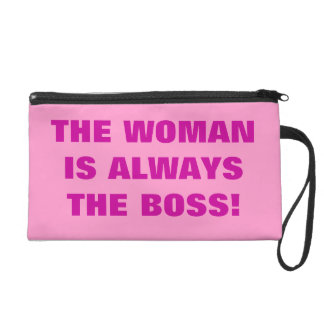 THE WOMAN IS ALWAYS THE BOSS! WRISTLET