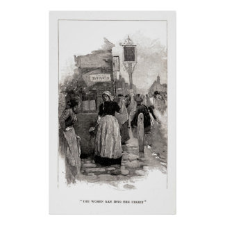 The Women Ran Into The Streets Poster